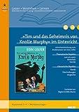 »Tim und das Geheimnis von Knolle Murphy« im Unterricht: Lehrerhandreichung zum Kinderroman von Eoin Colfer (Klassenstufe 3-4, mit Kopiervorlagen) (Beltz Praxis / Lesen - Verstehen - Lernen)