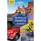 En ruta por Francia 1 (Guías En ruta Lonely Planet)