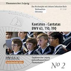 Bach: Cantatas, BWV 63, 110 & 190