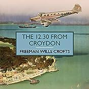 The 12.30 from Croydon | Freeman Wills Crofts