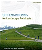 Site Engineering for Landscape Architects - 0470138149
