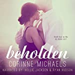 Beholden: The Belonging Duet #2 | Corinne Michaels