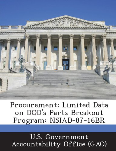 Procurement: Limited Data on Dod's Parts Breakout Program: Nsiad-87-16br