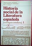 img - for Historia Social de La Literatura Espanola I (Spanish Edition) book / textbook / text book