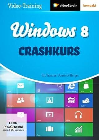 Windows 8 - Crashkurs