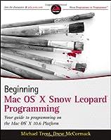 Beginning Mac OS X Snow Leopard Programming ebook download