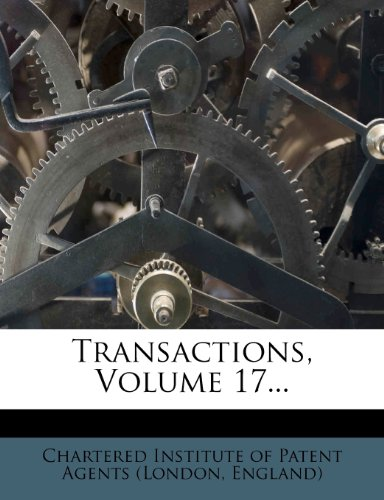 Transactions, Volume 17...