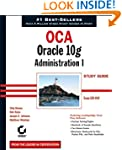 OCA: Oracle 10g Administration I Stud...