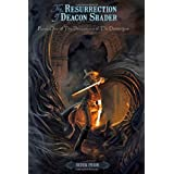 The Resurrection of Deacon Shader (The Deceptions of the Demiurgos, Book 1) ~ D.P. Prior