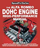 Alfa Romeo DOHC Engine High-Performance Manual (SpeedPro Series)