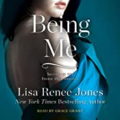 Being Me: Inside Out Trilogy, Book 2 | [Lisa Renee Jones]