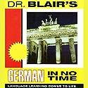 Dr. Blair's German in No Time Audiobook by Robert Blair Narrated by Robert Blair