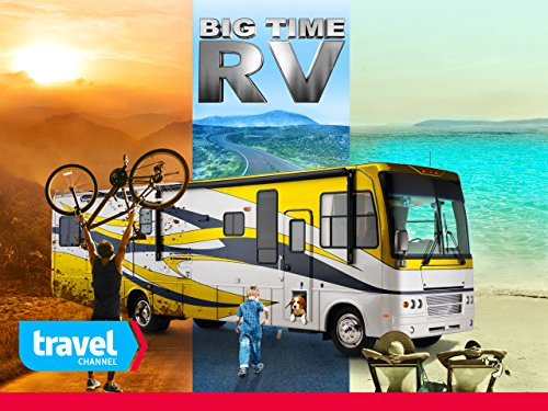 Big Time RV Season 1