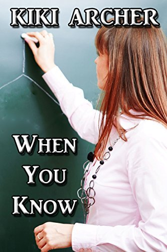 Buchcover: When You Know: Written by Kiki Archer, 2014 Edition, Publisher: Lulu.com [Paperback]