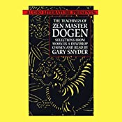The Teachings of Zen Master Dogen | [Dogen]