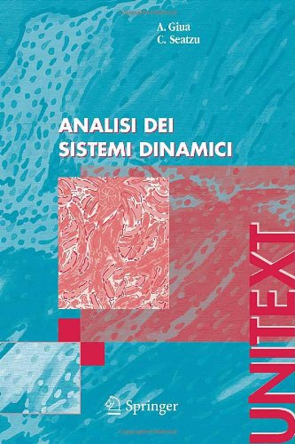 Analisi dei sistemi dinamici (UNITEXT / Ingegneria) (Italian Edition)