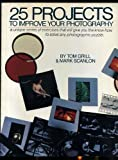 img - for 25 Projects to Improve Your Photography book / textbook / text book