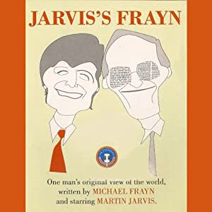Jarvis's Frayn: One Man's Original View of the World | [Michael Frayn]