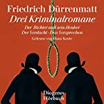 Drei Kriminalromane | Friedrich Dürrenmatt