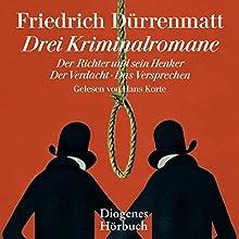 Drei Kriminalromane Hörbuch von Friedrich Dürrenmatt Gesprochen von: Hans Korte