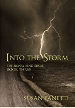 Into the Storm (Signal Bend Series Book 3)