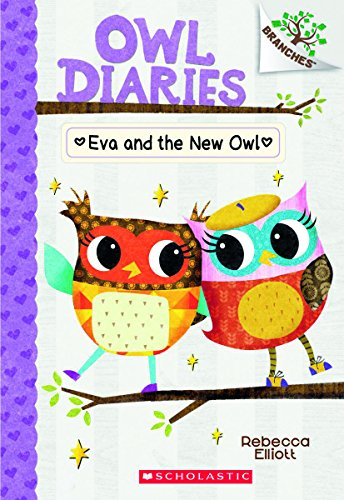 Eva and the New Owl: A Branches Book (Owl Diaries) PDF