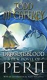 Todd McCaffrey Dragonsblood (Dragons of Pern)