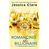 Romancing the Billionaire (Billionaire Boys Club Novel) ~ Jessica Clare