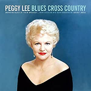 Peggy Lee - Lee, Peggy Blues Cross Country Mainstream Jazz - Amazon
