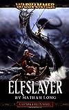 Elfslayer (Gotrek & Felix)