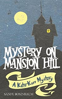 Mystery On Mansion Hill by Sandy Rosinbaum ebook deal