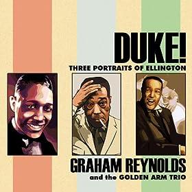 Duke!: Three Portraits of Ellington