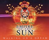 Empire of the Sun Walking on a Dream [Oz Only]