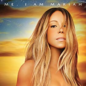Me. I Am Mariah...The Elusive Chanteuse (Deluxe) [Clean] [+digital booklet]
