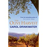 The Olive Harvest: A Memoir of Love, Old Trees, and Olive Oil ~ Carol Drinkwater