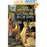 Les fiancees du cap Tenes: Roman (French Edition)