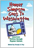 Homer Simpson Goes To Washington:2nd (Second) edition