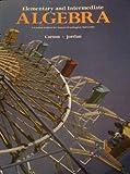 Elementary and Intermediate Algebra (1256168467) by Carson
