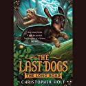 The Last Dogs: The Long Road (       UNABRIDGED) by Christopher Holt Narrated by Andrew Bates