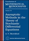 img - for Asymptotic Methods in the Theory of Stochastic Differential Equations (Translations of Mathematical Monographs) book / textbook / text book