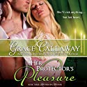 Her Protector's Pleasure: Mayhem in Mayfair, Volume 3 (       UNABRIDGED) by Grace Callaway Narrated by Erin Mallon