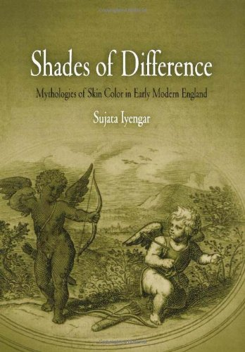 Shades Of Difference: Mythologies Of Skin Color In Early Modern England front-1056872