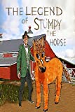 img - for The Legend Of Stumpy The Horse (Volume 1) book / textbook / text book