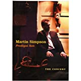 Martin Simpson: Prodigal Son -The Concert [DVD]by Martin Simpson