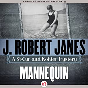 Mannequin: A St-Cyr and Kohler Mystery | [J. Robert Janes]