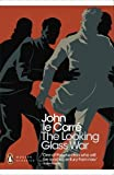 The Looking Glass War. John Le Carr (0141196394) by Le Carre, John