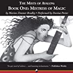 Mistress of Magic: The Mists of Avalon: Book 1 (       UNABRIDGED) by Marion Zimmer Bradley Narrated by Davina Porter