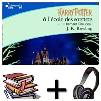 Harry Potter, I : Harry Potter a l' ecole des sorciers Audiobook PACK [book + 1 CD MP3] (French Edition) written by J.K. Rowling