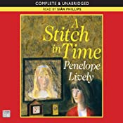 A Stitch in Time | [Penelope Lively]