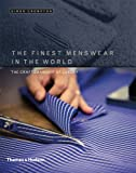 img - for The Finest Menswear in the World: The Craftsmanship of Luxury book / textbook / text book